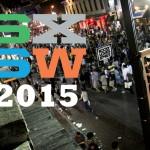 IT業界のパリコレ、SXSWがいよいよ開幕-SXSW 2015-