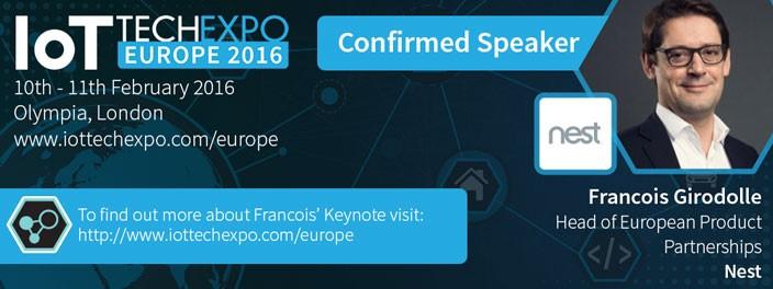 参照:http://www.iottechexpo.com/2015/10/news/francois-girodolle-nest-confirmed-to-speak-at-iot-tech-expo-event-2016/